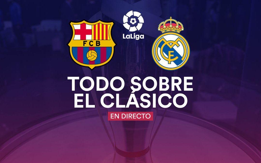 La Liga En Directo: Sábado 24 (Real Madrid – Barcelona)